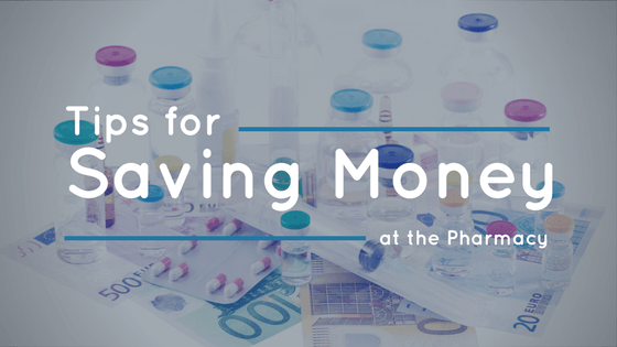 tips-for-saving-money-at-the-pharmacy