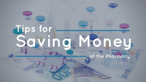 tips-for-saving-money-at-the-pharmacy