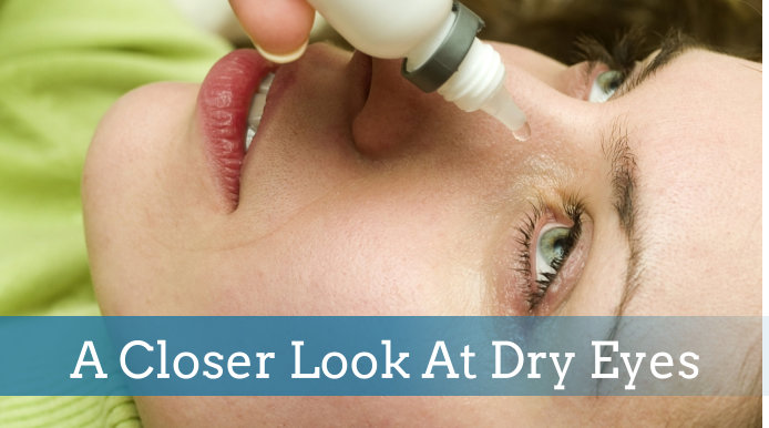 A Closer Look At Dry Eyes