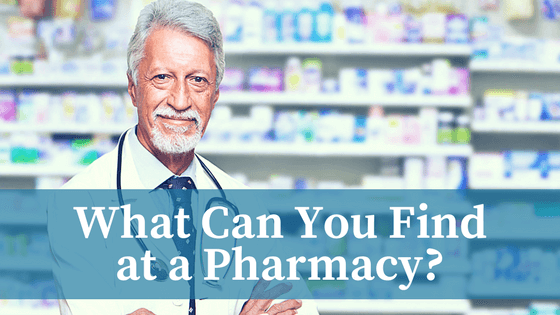 What Can You Find at a Pharmacy?